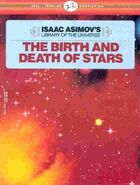 A the birth and death of stars b