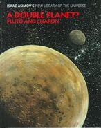 A pluto a double planet d