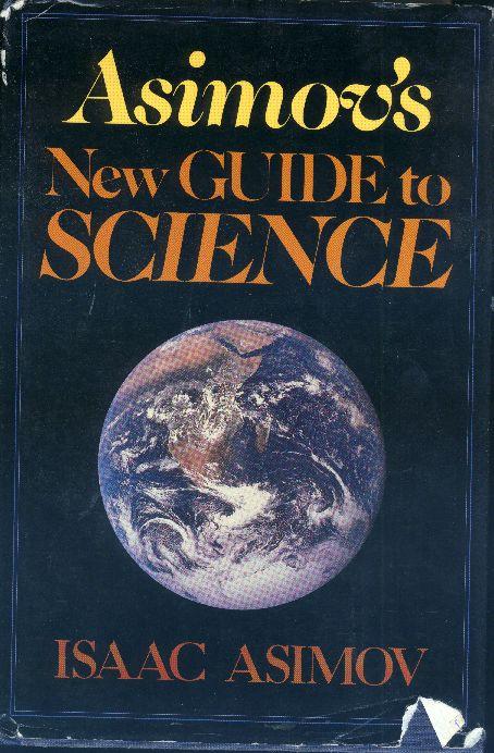 image a new guide to science jpg asimov fandom powered by wikia rh asimov wikia com guide to science isaac asimov Isaac Asimov Quotes