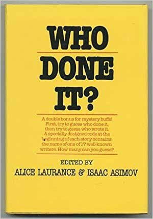 A who done it