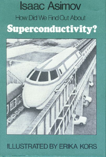 How Did We Find Out About Superconductivity?