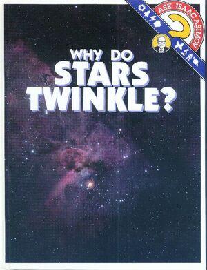 A why do stars twinkle b