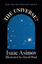How Did We Find Out About The Universe - by Isaac Asimov final