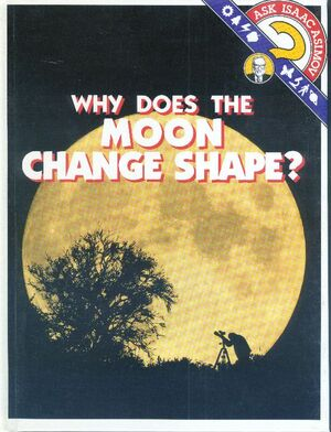 A why does the moon change shape