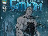 Fathom Vol 1 ½