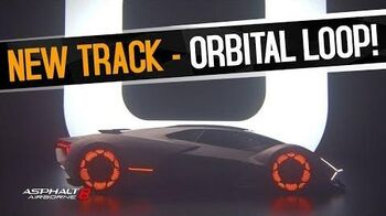 Asphalt 8 - New Track Revealed - Orbital Loop