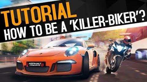 Asphalt 8 - How to be A 'Killer-Biker'?