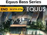 2020-08-27 Equus Bass Series