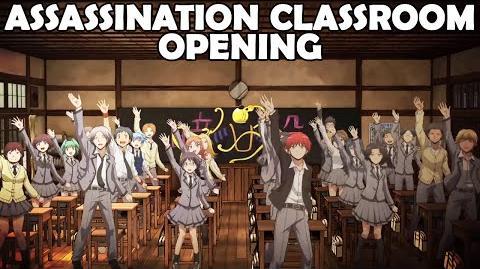 Assassination Classroom Opening - 暗殺教室 OP