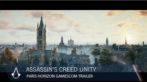 Assassin's Creed Unity Paris Horizon Gamescom Trailer North America