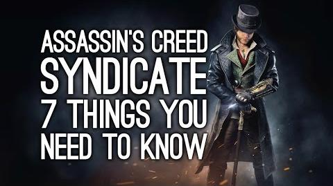 Assassin's Creed Syndicate 7 Things You Need To Know - AC Syndicate