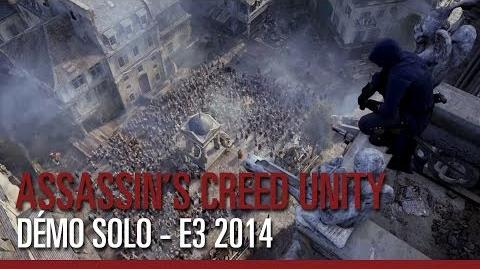 Assassin's Creed Unity - Démo de gameplay Solo - E3 2014