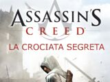 Assassin's Creed: La Crociata Segreta