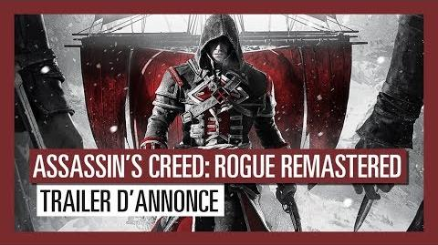 Assassin's Creed Rogue Remastered Trailer d'annonce OFFICIEL VOSTFR HD