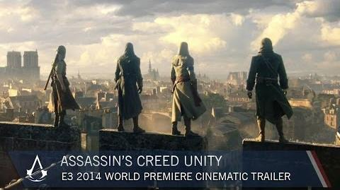Assassin's Creed Unity E3 2014 World Premiere Cinematic Trailer US