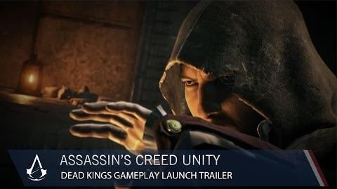 Assassin's Creed Unity Dead Kings DLC Gameplay Launch Trailer US
