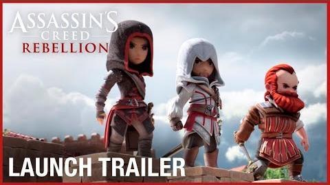 Assassin's Creed Rebellion Launch Trailer Ubisoft NA