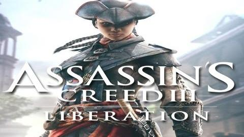 Assassins Creed 3 Liberation Developer Diary -- The Liberty Chronicles HD