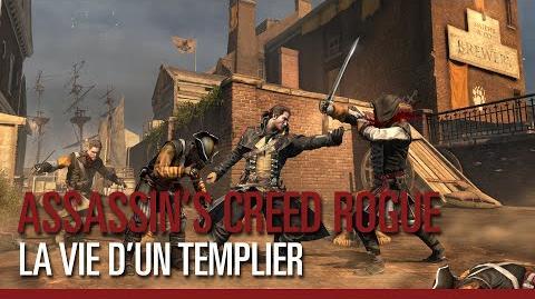 Assassin's Creed Rogue - La Vie d'un Templier