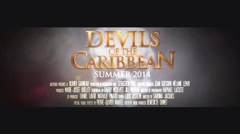 """Bande-annonce """"Diables des Caraïbes"""""""