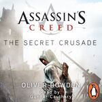 Assassin's Creed The Secret Crusade audiobook