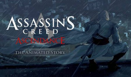 Assassin S Creed Ascendance Assassin S Creed Wiki Fandom
