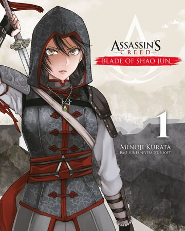 Assassin S Creed Blade Of Shao Jun 1 Assassin S Creed Wiki Fandom
