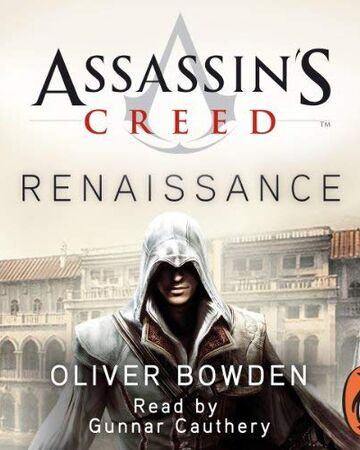 Assassin S Creed Renaissance Audiobook Assassin S Creed Wiki