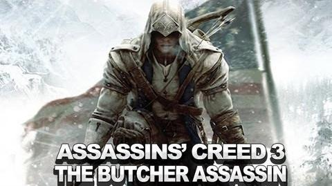 Assassin's Creed III Gameplay - The Butcher Assassin