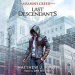 Assassin's Creed Last Descendants audiobook