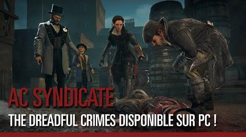 Assassin's Creed Syndicate - The Dreadful Crimes disponible sur PC !