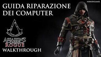 Assassin's Creed Rogue (ITA) - Guida Riparazione dei Computer-1