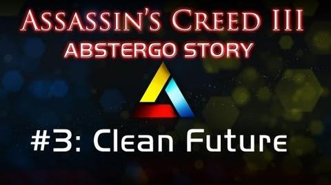 Assassin's Creed III Abstergo Story 3 Clean Future