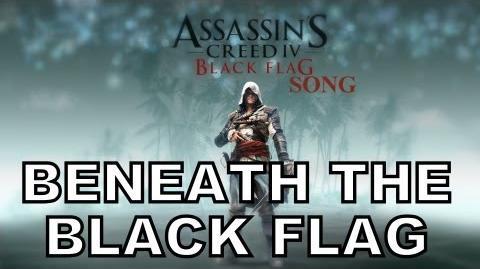 BENEATH THE BLACK FLAG - AC4 Song