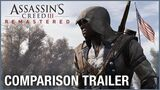 Assassin's Creed III Remastered Comparison Trailer Ubisoft NA