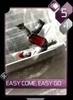 ACR Easy Come, Easy Go