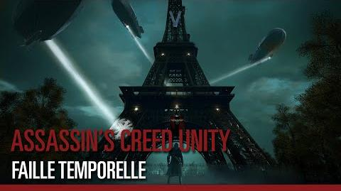 Assassin's Creed Unity - Faille temporelle