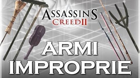 Assassin's Creed 2 - Armi Improprie (improvvisate) Curiosità
