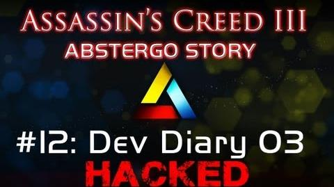 Assassin's Creed III Abstergo Story 12 Dev Diary 03 Hack