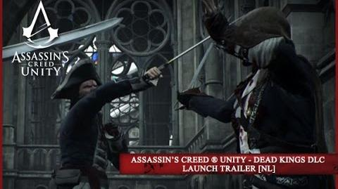 Assassin's Creed ® Unity - Dead Kings DLC Launch Trailer NL