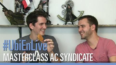 UbiEnLive - Masterclass Assassin's Creed Syndicate