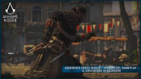 Assassin's Creed Rogue - Trailer del Gameplay - Il cacciatore di Assassini IT