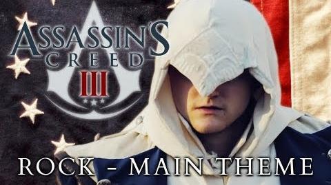 Assassin's Creed 3 Rock - Main Theme