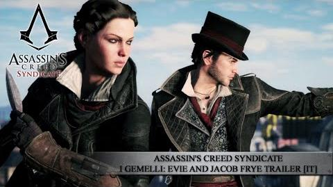 Assassin's Creed Syndicate - I gemelli Evie e Jacob Frye Trailer IT