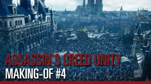 Assassin's Creed Unity - Making-of 4 Un monde ouvert immersif