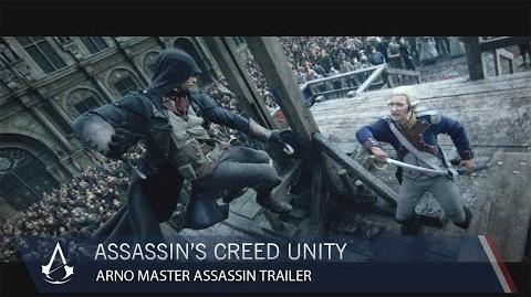 Assassin's Creed Unity Arno Master Assassin CG Trailer US