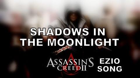 ASSASSIN'S CREED EZIO MUSIC VIDEO - Shadows In The Moonlight
