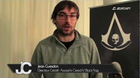 Assassin's Creed IV Black Flag - Teaser Interview Jean Guesdon (Directeur créatif) JeuxCapt