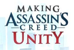 MakingAssassinsCreedUnity