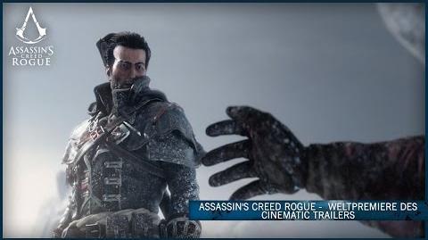 Assassin's Creed Rogue - Weltpremiere des Cinematic Trailer DE